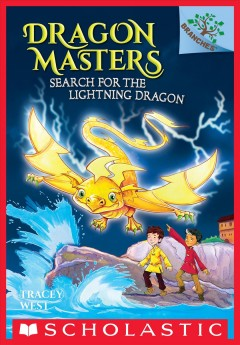 Search for the lightning dragon /  by Tracey West ; illustrated by Damien Jones.