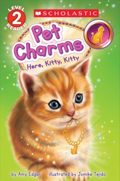 Here, kitty, kitty /  by Amy Edgar ; illustrated by Jomike Tejido.