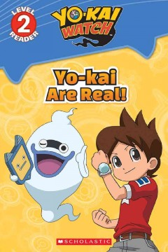 Yo-kai are real! /  adapted by Meredith Rusu. - adapted by Meredith Rusu.