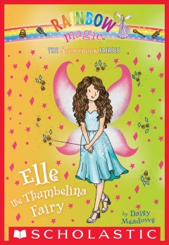 Elle the Thumbelina fairy /  by Daisy Meadows.