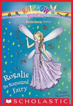 Rosalie the Rapunzel fairy /  by Daisy Meadows.