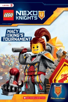 Macy and the King's Tournament (Lego Nexo Knights Reader)