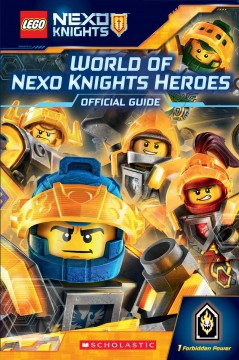 LEGO Nexo Knights : official guide / by Kate Howard.
