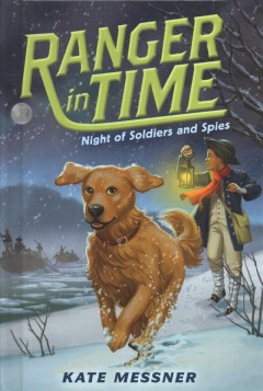 Night of soldiers and spies /  Kate Messner ; illustrated by Kelley McMorris. - Kate Messner ; illustrated by Kelley McMorris.