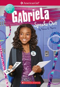 Gabriela speaks out /  by Teresa E. Harris. - by Teresa E. Harris.