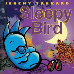 Sleepy Bird /  by Jeremy Tankard.