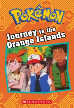 Journey to the Orange Islands /  adapted by Tracey West. - adapted by Tracey West.