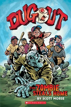 Dugout : the zombie steals home / by Scott Morse. - by Scott Morse.