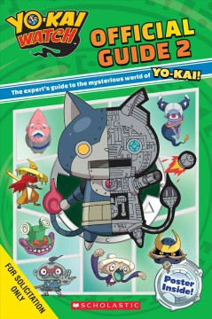 Yo-kai watch official guide.  by Sonia Sander.