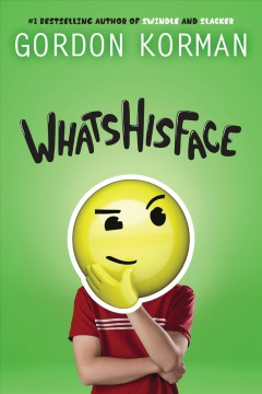 Whatshisface /  Gordon Korman.
