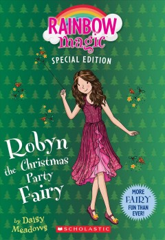 Robyn the Christmas party fairy /  by Daisy Meadows.