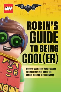 Robin's Guide to Being Cooler