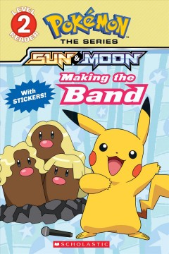 Pokemon : Making the band / adapted by Maria S. Barbo. - adapted by Maria S. Barbo.