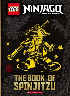 The book of Spinjitzu /  written by Adam Beechen. - written by Adam Beechen.