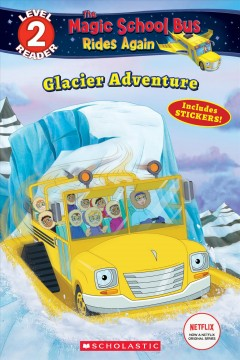 Glacier adventures /  adapted by Samantha Brooke. - adapted by Samantha Brooke.