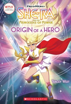 Origin of a hero /  by Tracey West ; illustrated by Amanda Schank. - by Tracey West ; illustrated by Amanda Schank.