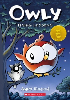 Owly Volume 3, Flying lessons /  by Andy Runton. - by Andy Runton.