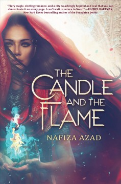 The candle and the flame /  by Nafiza Azad. - by Nafiza Azad.