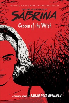Season of the witch : a prequel novel  / by Sarah Rees Brennan. - by Sarah Rees Brennan.