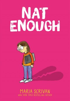 Nat enough Volume 1 /  Maria Scrivan.