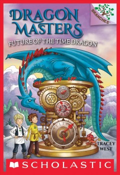 Future of the time dragon /  by Tracey West ; illustrated by Daniel Griffo.
