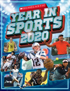 Scholastic year in sports 2020 /  text was written by James Buckley Jr. - text was written by James Buckley Jr.