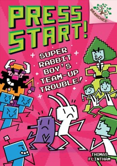 Super Rabbit Boy's team-up trouble! /  Thomas Flintham. - Thomas Flintham.