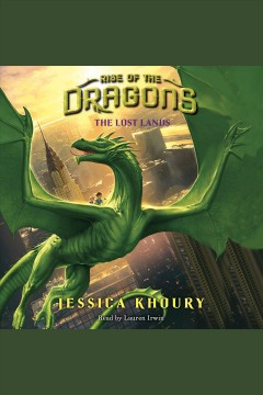 The lost lands /  Jessica Khoury.