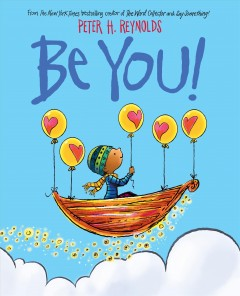 Be you! /  Peter H. Reynolds.