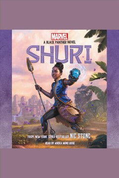 Shuri : a black panther novel #1 / Nic Stone. - Nic Stone.