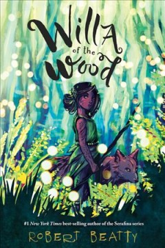 Willa of the wood /  Robert Beatty. - Robert Beatty.