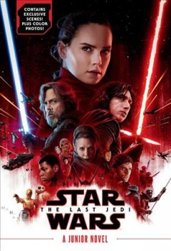 Star Wars : the last Jedi / by Michael Kogge ; based on the screenplay by Rian Johnson.