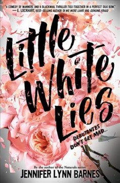 Little white lies /  Jennifer Lynn Barnes. - Jennifer Lynn Barnes.