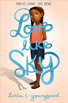 Love like sky /  by Leslie C. Youngblood.