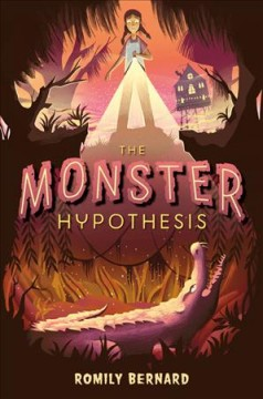 The monster hypothesis /  by Romily Bernard. - by Romily Bernard.