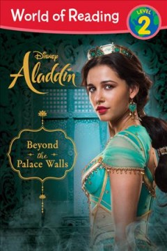 Beyond the palace walls /  by Alexandra Lazar ; screenplay by John August and Guy Ritchie ; based on Disney's Aladdin. - by Alexandra Lazar ; screenplay by John August and Guy Ritchie ; based on Disney's Aladdin.
