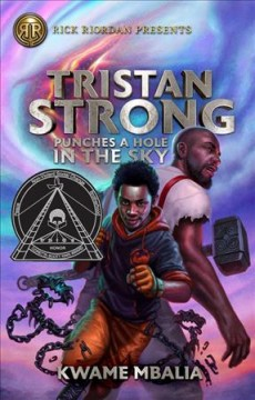Tristan Strong punches a hole in the sky /  by Kwame Mbalia. - by Kwame Mbalia.