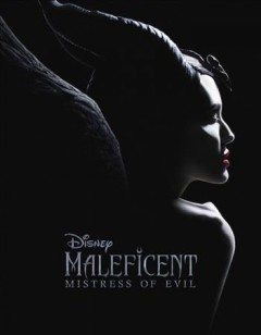 Maleficent : mistress of evil / adapted by Elizabeth Rudnick.