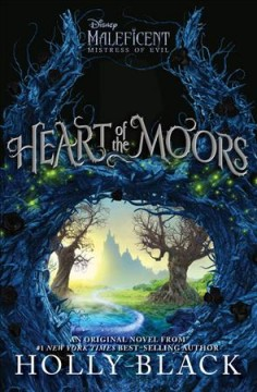 Heart of the moors /  Holly Black. - Holly Black.