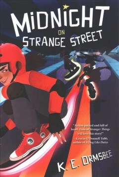 Midnight on Strange Street /  by K. E. Ormsbee. - by K. E. Ormsbee.