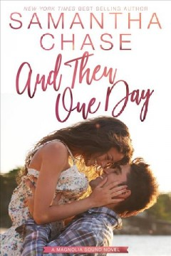 And then one day /  Samantha Chase.