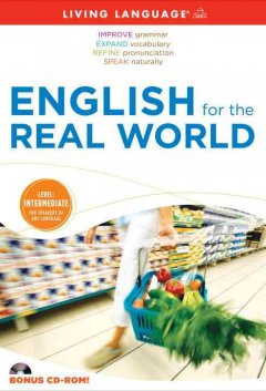 English for the real world : intermediate level / Andrea Penruddocke, Christopher A. Warnasch.
