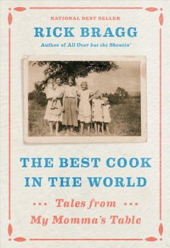 The Best Cook In The World / Rick Bragg