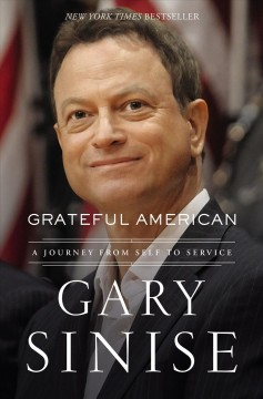 Grateful American / Gary Sinise with Marcus Brotherton