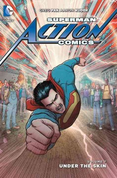Superman - Action Comics Volume 7,  written by Greg Pak ; art by Aaron Kuder, Scott Kolins, Jae Lee, Pascal Alixe, Vicente Cifuentes ; color by Wil Quintana, June Chung, Pete Pantazis ; letters by Carlos M. Mangual, Dezi Sienty, Steve Wands ; collection cover art by Aaron Kuder & Wil Quintana.