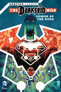 Justice League, Darkseid war : power of the gods / [Peter J. Tomasi, Rob Williams, Francis Manapul and Steve Orlando, writers ; Francis Manapul, Fernando Pasarin, Matt Ryan, Bong Dazo, Scott Kolins, artists]. - [Peter J. Tomasi, Rob Williams, Francis Manapul and Steve Orlando, writers ; Francis Manapul, Fernando Pasarin, Matt Ryan, Bong Dazo, Scott Kolins, artists].