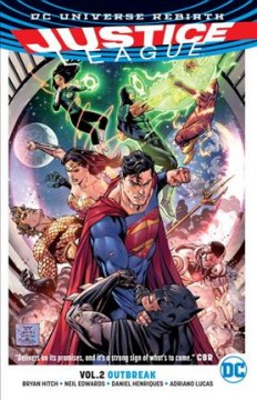 Justice League. Rebirth Bryan Hitch, writer ; Neil Edwards [and three others], pencillers ; Daniel Henriques [and three others], inkers ; Adriano Lucas, Tony Aviña, colorists ; Richard Starkings and Comicraft, letterers ; Tony S. Daniel, Sandu Florea and Tomeu Morey, collectioncover artists.