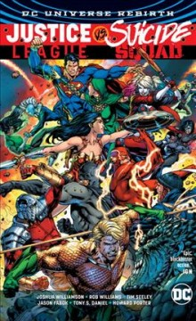 Justice League vs. Suicide Squad /  Joshua Williamson, Tim Seeley, Rob Williams, Si Spurrier, writers ; Jason Fabok, Tony S. Daniel, Jesus Merino, Fernando Pasarin [and fifteen others], artists ; Alex Sinclair, Hi-Fi, Ivan Plascencia [and three others], colorists ; Rob Leigh [and three others], letterers ; Jason Fabok and Alex Sinclair, collection cover artists. - Joshua Williamson, Tim Seeley, Rob Williams, Si Spurrier, writers ; Jason Fabok, Tony S. Daniel, Jesus Merino, Fernando Pasarin [and fifteen others], artists ; Alex Sinclair, Hi-Fi, Ivan Plascencia [and three others], colorists ; Rob Leigh [and three others], letterers ; Jason Fabok and Alex Sinclair, collection cover artists.