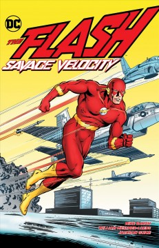 The Flash : savage velocity / Mike Baron, William Messner-Loebs, writers ; Jackson Guice [and others], pencillers ; Larry Mahlstedt [and others], inkers ; Carl Gafford, Michele Wolfman [and others], colorists ; Steve Haynie, letterer ; Jackson Guice and Larry Mahlstedt, collection cover artists. - Mike Baron, William Messner-Loebs, writers ; Jackson Guice [and others], pencillers ; Larry Mahlstedt [and others], inkers ; Carl Gafford, Michele Wolfman [and others], colorists ; Steve Haynie, letterer ; Jackson Guice and Larry Mahlstedt, collection cover artists.
