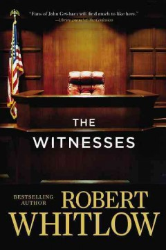 The witnesses /  Robert Whitlow.